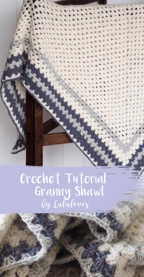 Crochet Tutorial - How to make a crochet granny stitch shawl | Lululoves Crochet Blog